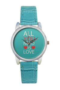 "All You Need Is ""Love"" Typography Women Wrist Watch"