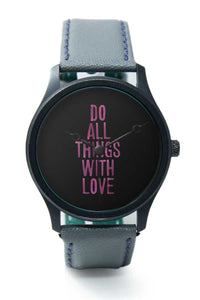 Wrist Watches India |Do All Things With Love Premium Men Wrist WatchOnline India.