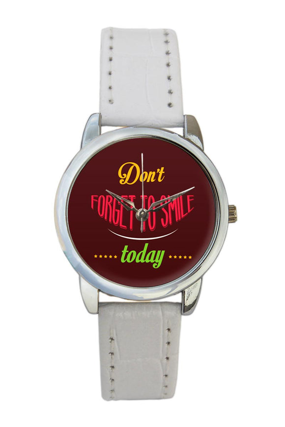 Dont Forget To Smile Women Wrist Watch