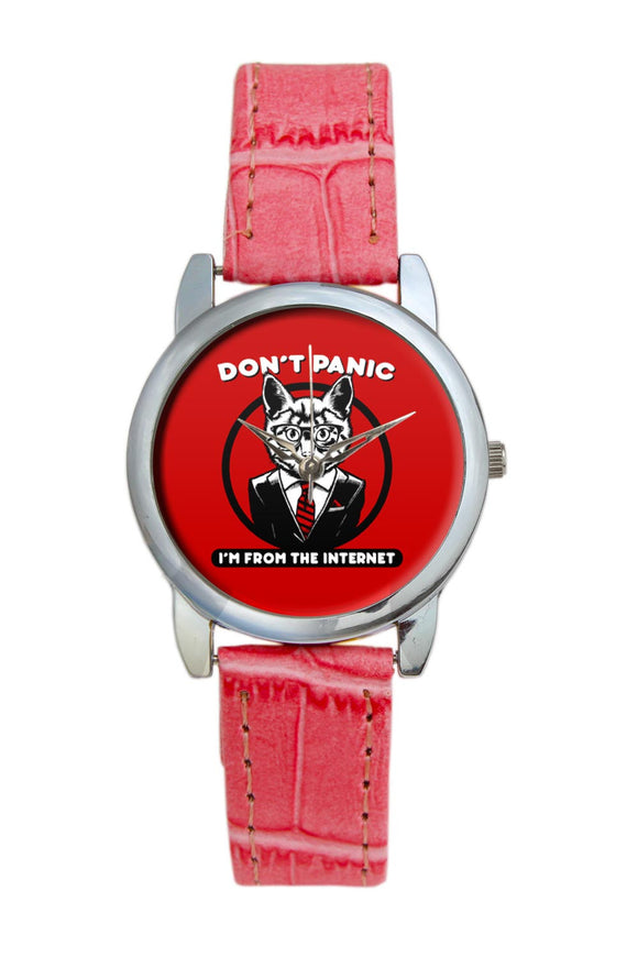 Dont Panik I Am From Internet Women Wrist Watch