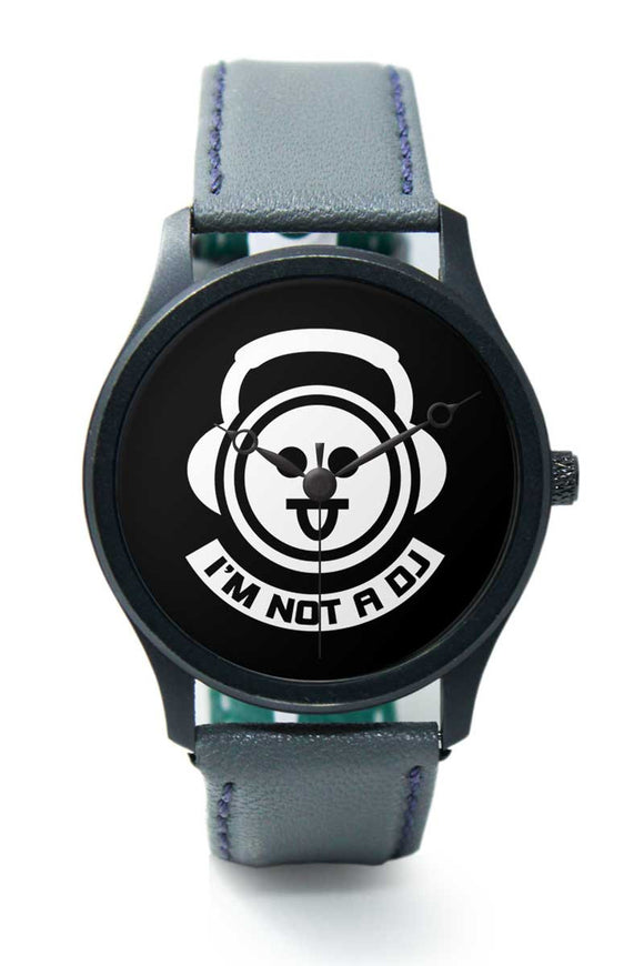 Wrist Watches India |I am Not a Dj  Premium Men Wrist WatchOnline India.