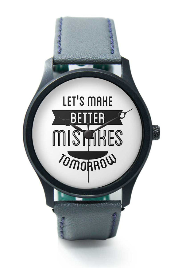 Wrist Watches India |Lets Make Better Mistakes Premium Men Wrist WatchOnline India.