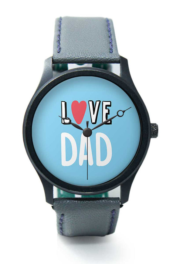 Wrist Watches India |Love dad  Premium Men Wrist WatchOnline India.