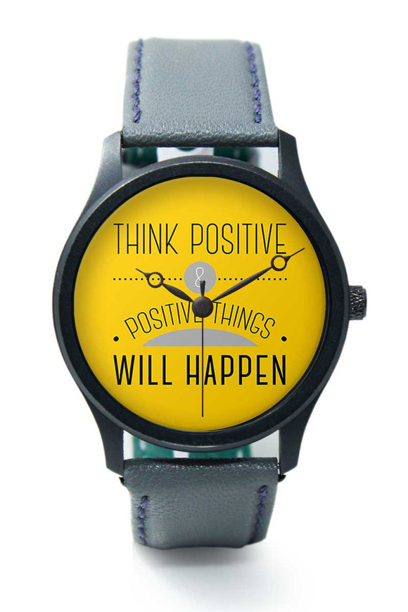 Wrist Watches India |Think Positive Typography Premium Men Wrist WatchOnline India.