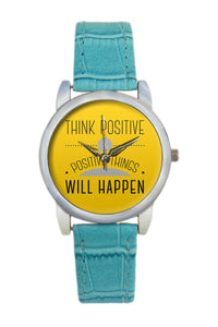 Think Positive Typography Women Wrist Watch