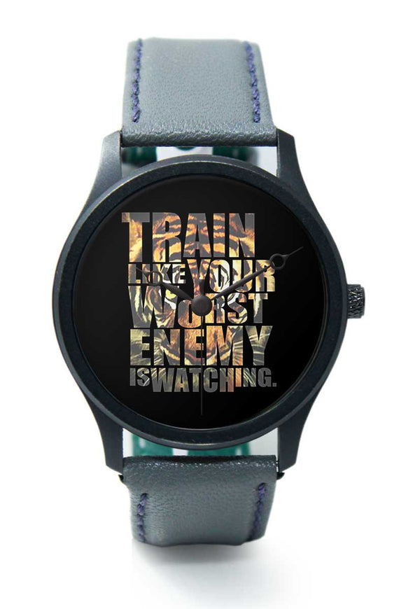 Wrist Watches India |Train Like Your Worst Enemy Motivational Typograpgy Premium Men Wrist WatchOnline India.