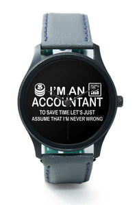 Wrist Watches India |I'm an Accountant Quirky Quote  Premium Men Wrist WatchOnline India.