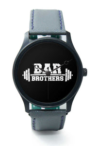 Wrist Watches India |Bar Brothers Gym Typography  Premium Men Wrist WatchOnline India.