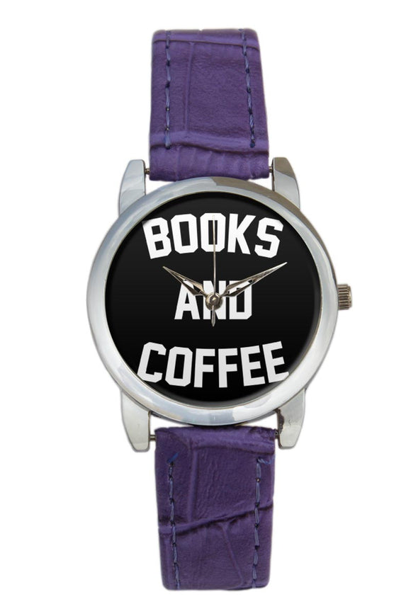 Books And Coffee Typography  Women Wrist Watch
