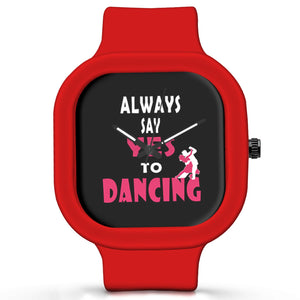 Unisex Men And Women Wrist Watch India |  Always Say Yes To Dancing   Silicone Square Unisex Wrist Watch Online India