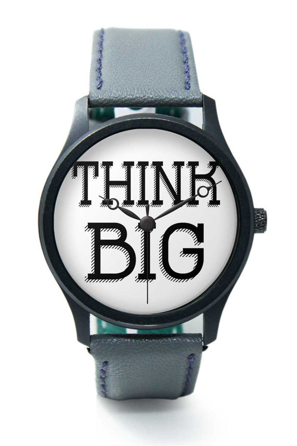 Wrist Watches India |Think Big Motivational Quote Premium Men Wrist WatchOnline India.