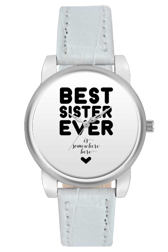Women Wrist Watch India | Best Sister Ever Is Somewhere Here Quirky Typography Women Wrist Watch Women Wrist Watch Online India