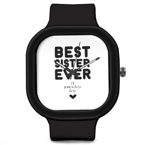 Unisex Men And Women Wrist Watch India | Best Sister Ever Is Somewhere Here Quirky Typography Analog Waterproof Silicone Unisex Wrist Watch For Men And Women  Online India