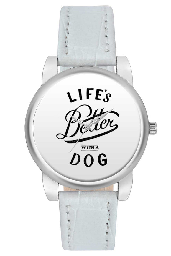 Women Wrist Watch India | Life Is A Better With Dog Typography Women Wrist Watch Women Wrist Watch Online India