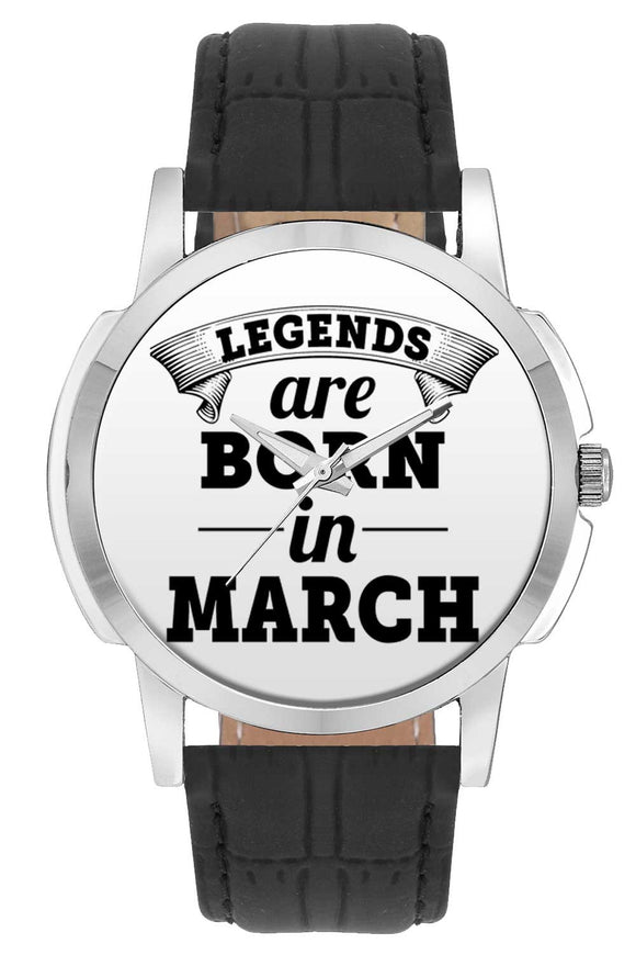 Wrist Watches India | Legends are Born In March Wrist Watch Online India.