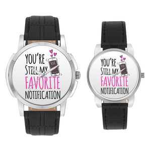 Wrist Watch India |  You Are Still My Favorite Notification Couple Watch  Online India