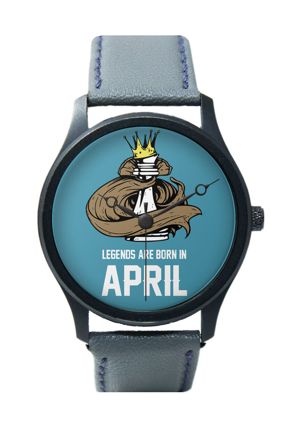 Legends Are Born In April Premium Wrist Watch For Men