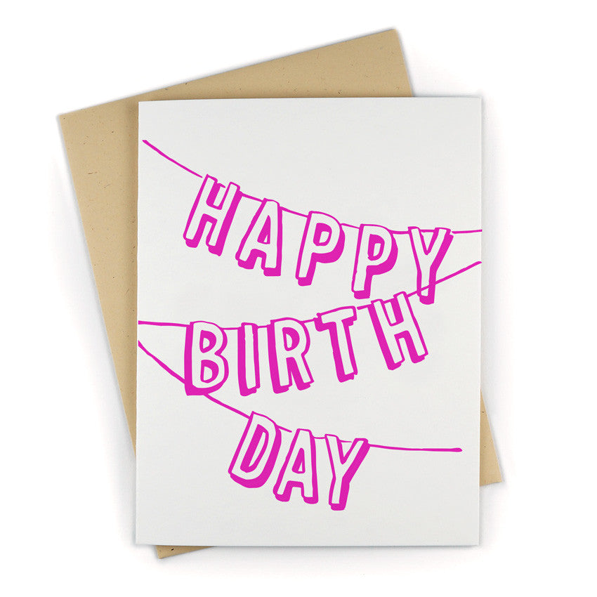 Birthday banner letterpress card | And Here We Are
