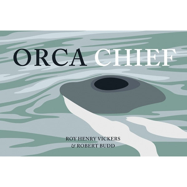 Book, Orca Chief-Roy Henry Vickers