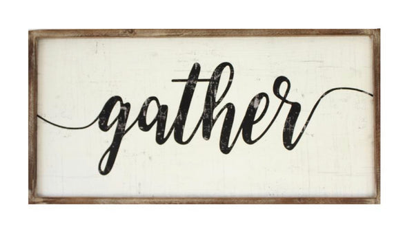 """Gather"", Sign"