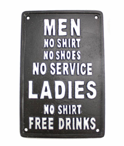 Ladies, Free Drinks... Plaque, Cast Iron