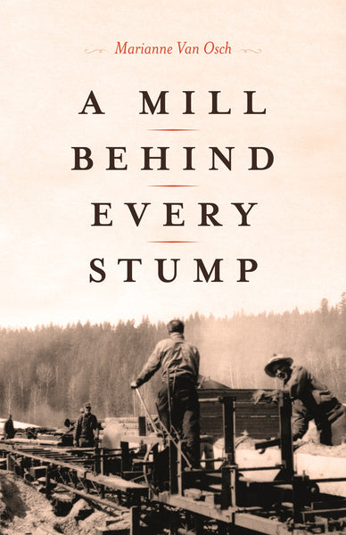 Books- A Mill Behind Every Stump