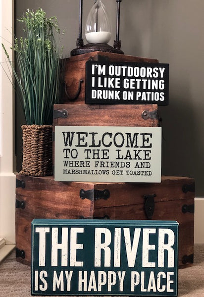 The River is My Happy Place - Decor