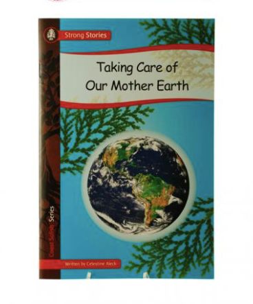 Book, Taking Care of Our Mother Earth-Celestine Aleck