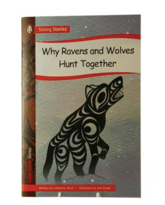 Book, Why Ravens & Wolves Hunt Together-Celestine Aleck