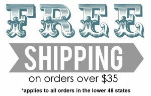 Spend $35 & We Ship for Free!