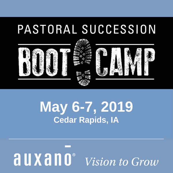 Pastoral Succession Boot Camp - May 6-7, 2019