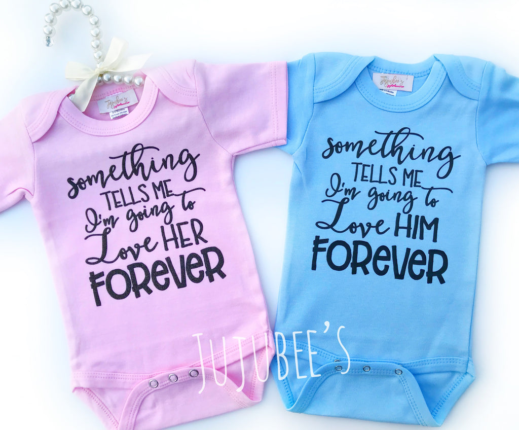Something tells me I'm going to love Her/Him forever Item#143&144