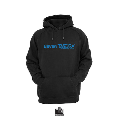 """Never Washed"" Hoodie"