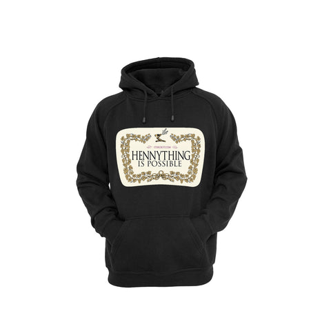'Hennything Is Possible' Black Hoodie