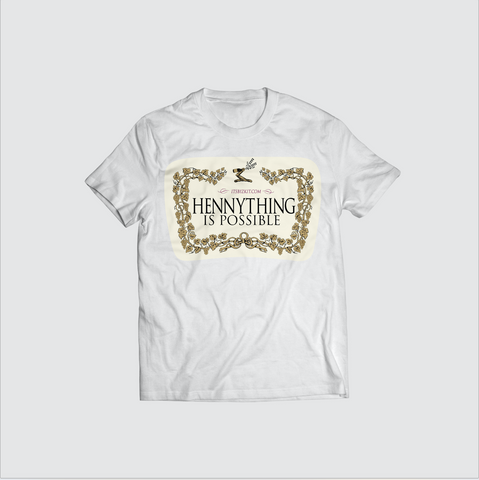 'Hennything Is Possible' Tee White