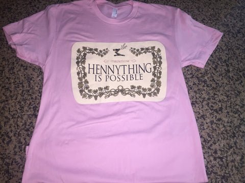 """Hennything is Possible"" Light Pink Tee"
