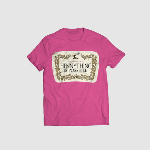 'Hennything is Possible' Pink tee