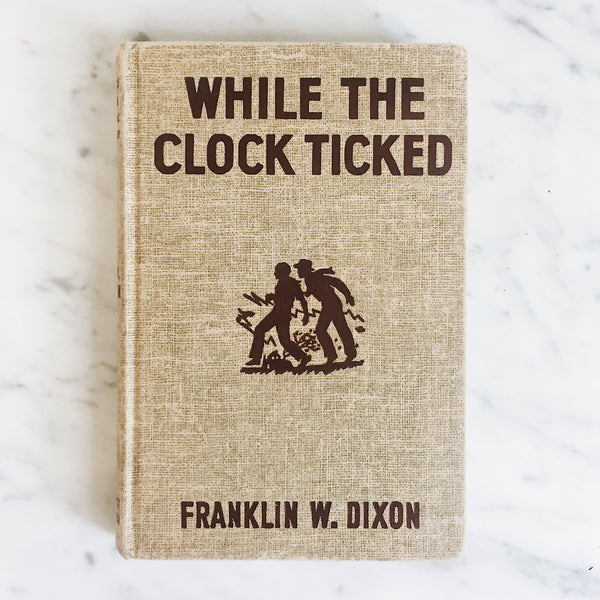 Vintage Children's Book: While the Clock Ticked