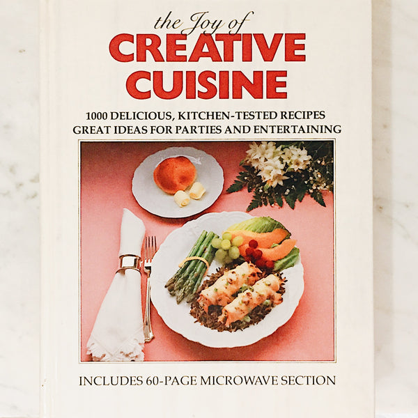 Vintage Cookbook: The Joy of Creative Cuisine