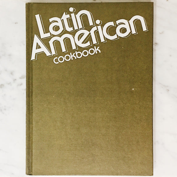 Vintage Cookbook: Latin American Cookbook by Lynelle Tume