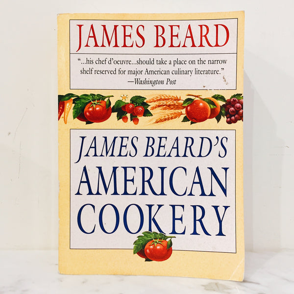 Vintage Cookbook: James Beard's American Cookery