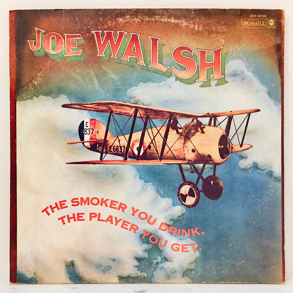 "Vintage Vinyl: Joe Walsh ""The Smoker You Drink, The Player You Get"""