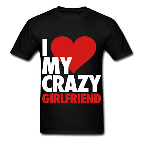 I Love My Crazy Girlfriend Men's T-Shirt by Spreadshirt