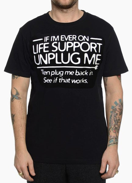 Men's T-Shirt Unplug Me Life Support T-Shirt In Black - Ace Gift Shop