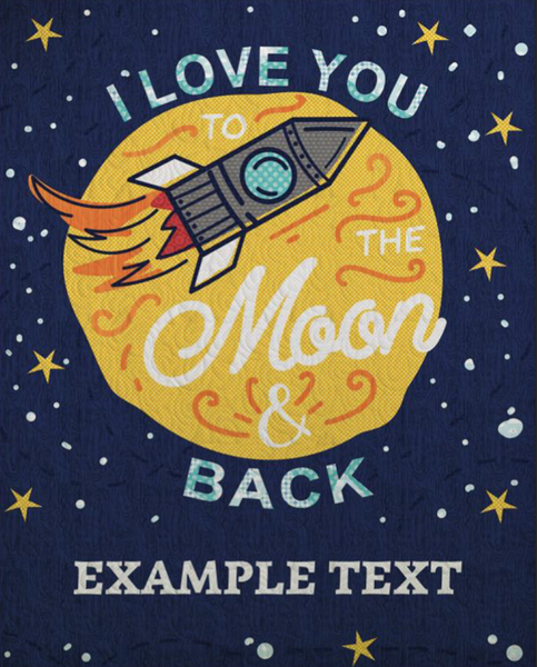 I Love you to the Moon and Back Quilt