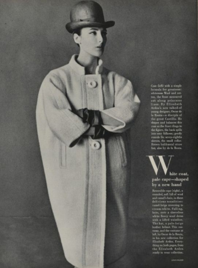 "White coat, pale cape-  By Elizabeth Arden's new talked about designer Oscar de la Renta"". Oscar's first Vogue credit, April 1963 OscarPRGirl  If you love Oscar de la Renta, you will love the OscarPRGirl!"