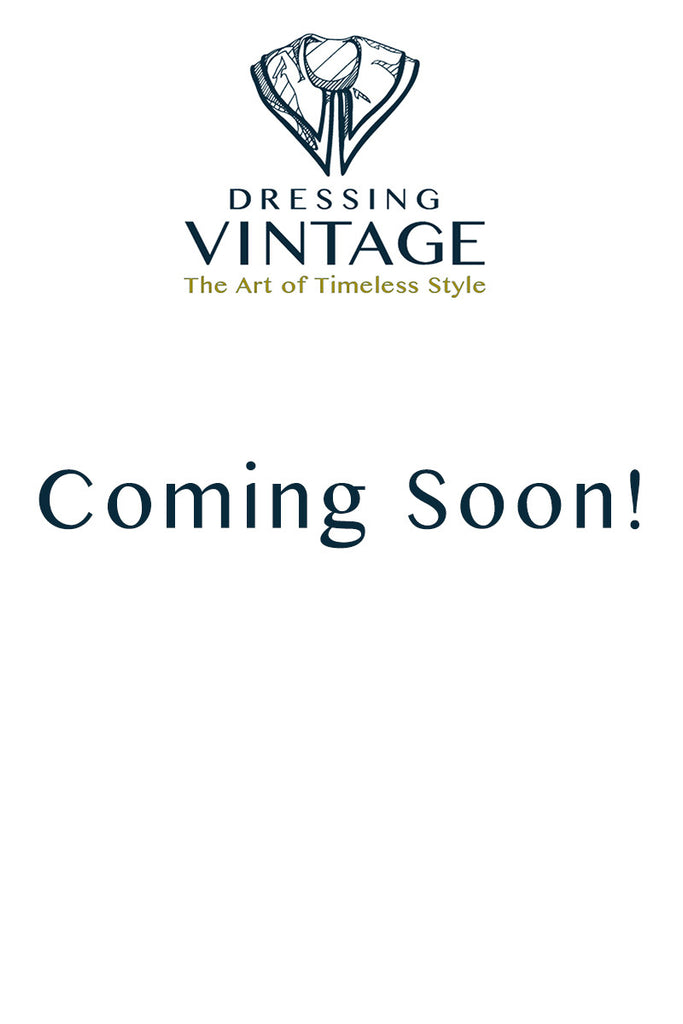 Coming Soon To Dressing Vintage