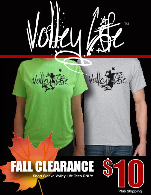 Fall Clearance on Volley Life™ Short Sleeve Tees!