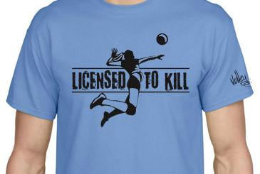"Volley Life® ""Licensed to Kill"" Short Sleeve Tee"