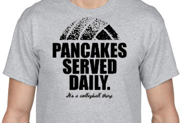 "Volley Life® ""Pancakes Served Daily"" Short Sleeve Tee"